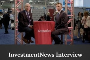 InvestmentNews Interview