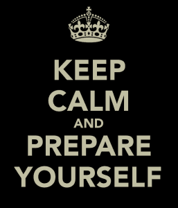 keep-calm-and-prepare-yourself-1