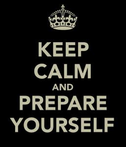 keep-calm-and-prepare-yourself-1